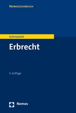 Abbildung von Schmoeckel | Erbrecht | 2018