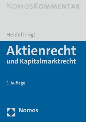 Aktienrecht und Kapitalmarktrecht | Heidel (Hrsg.) | 5. Auflage, 2019 | Buch (Cover)