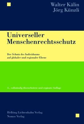 Universeller Menschenrechtsschutz | Kälin / Künzli | 4. Auflage, 2019 | Buch (Cover)
