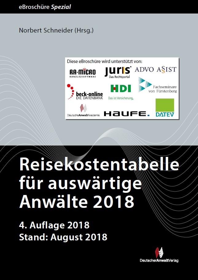 Reisekostentabelle für auswärtige Anwälte 2018 • eBroschüre Spezial | Schneider (Hrsg.) | 4. Auflage | Buch (Cover)