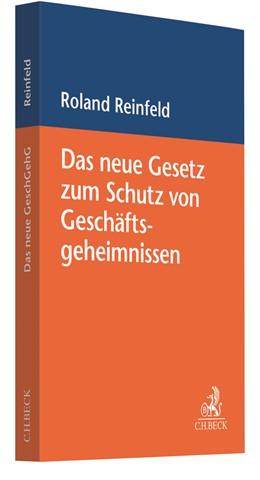 Abbildung von Reinfeld | Das neue Gesetz zum Schutz von Geschäftsgeheimnissen | 2019
