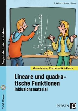 Abbildung von Spellner / Bettner   Lineare und quadratische Funktionen - Inklusionsmaterial   1. Auflage   2018   beck-shop.de