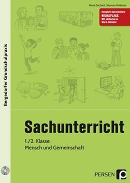 Abbildung von Dechant / Mallanao | Sachunterricht, 1./2. Klasse, Mensch und Gemeinschaft | 1. Auflage | 2018 | beck-shop.de