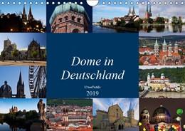 Abbildung von Boettcher | Dome in Deutschland (Wandkalender 2019 DIN A4 quer) | 1. Edition 2018 | 2018 | Dome - Architektonische Meiste...