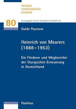 Abbildung von Pasenow / Theologische Fakultät Trier | Heinrich von Meurers (1888-1953) | 1. Auflage | 2016 | beck-shop.de