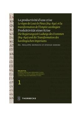 Abbildung von Depreux / Esders | La productivité d'une crise / Produktivität einer Krise | 1. Auflage | 2018 | beck-shop.de