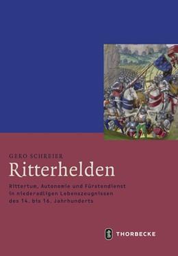 Abbildung von Schreier | Ritterhelden | 1. Auflage | 2019 | beck-shop.de