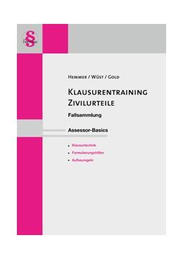 Abbildung von Hemmer / Wüst | Klausurentraining Zivilurteile | 18. Auflage | 2018 | beck-shop.de