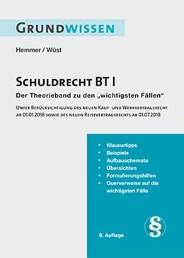 Abbildung von Hemmer / Wüst | Grundwissen Schuldrecht BT I | 8. Auflage | 2018 | beck-shop.de