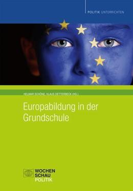 Abbildung von Schöne / Detterbeck   Europabildung in der Grundschule   1. Auflage   2018   beck-shop.de