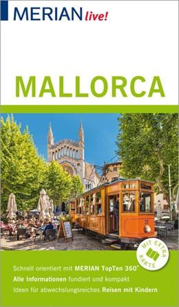 Abbildung von Schmid | MERIAN live! Reiseführer Mallorca | 2018 | Mit Extra-Karte zum Herausnehm...