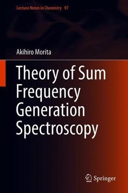 Abbildung von Morita | Theory of Sum Frequency Generation Spectroscopy | 1st ed. 2018 | 2018