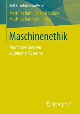 Abbildung von Rath / Krotz | Maschinenethik | 1. Auflage | 2018 | beck-shop.de