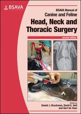 Abbildung von Holt / ter Haar / Brockman | BSAVA Manual of Canine and Feline Head, Neck and Thoracic Surgery | 2018