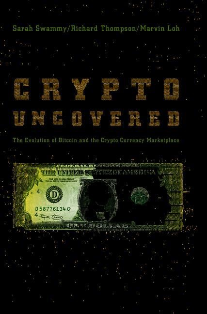 Crypto Uncovered | Swammy / Thompson / Loh | 1st ed. 2018, 2019 | Buch (Cover)
