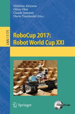 Abbildung von Akiyama / Obst | RoboCup 2017: Robot World Cup XXI | 1. Auflage | 2018 | beck-shop.de