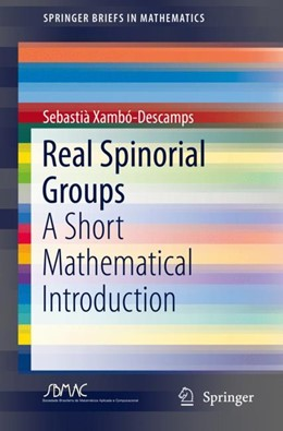 Abbildung von Xambó-Descamps | Real Spinorial Groups | 1st ed. 2018 | 2018 | A Short Mathematical Introduct...