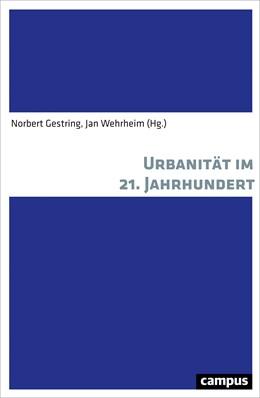 Abbildung von Gestring / Wehrheim | Urbanität im 21. Jahrhundert | 2018