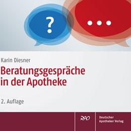 Abbildung von Diesner | Beratungsgespräche in der Apotheke | 2018