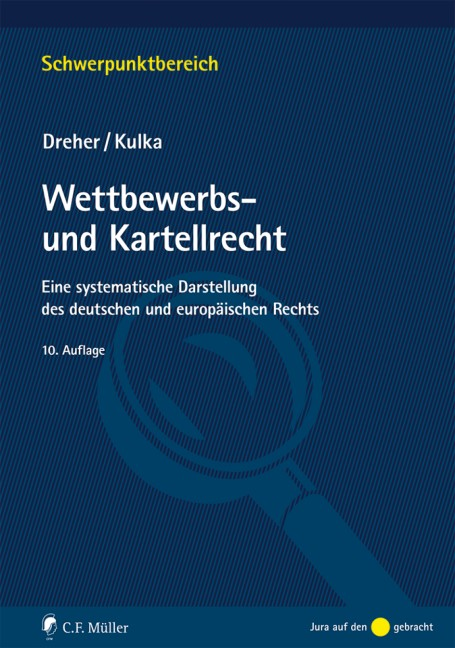 Abbildung von Dreher / Kulka   Wettbewerbs- und Kartellrecht   10., neu bearbeitete Auflage    2018
