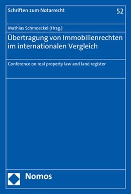 Abbildung von Schmoeckel (Hrsg.)   Übertragung von Immobilienrechten im internationalen Vergleich   2018   Conference on real property la...   52