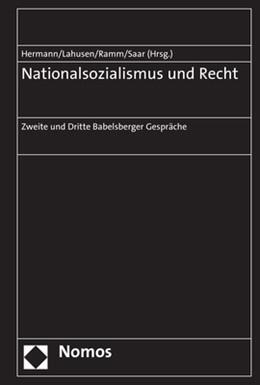 Abbildung von Hermann / Lahusen / Ramm / Saar | Nationalsozialismus und Recht | 2018 | Zweite und Dritte Babelsberger...