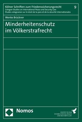 Minderheitenschutz im Völkerstrafrecht | Brückner, 2018 | Buch (Cover)