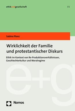Abbildung von Plonz | Wirklichkeit der Familie und protestantischer Diskurs | 2018 | Ethik im Kontext von Re-Produk...