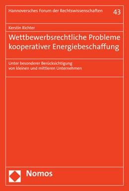 Abbildung von Richter   Wettbewerbsrechtliche Probleme kooperativer Energiebeschaffung   2018   Unter besonderer Berücksichtig...   43