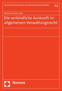 Abbildung von Otto | Die verbindliche Auskunft im allgemeinen Verwaltungsrecht | 1. Auflage | 2019 | beck-shop.de