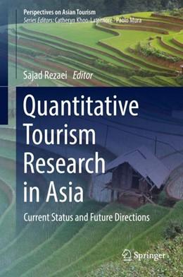 Abbildung von Rezaei | Quantitative Tourism Research in Asia | 1st ed. 2019 | 2019 | Current Status and Future Dire...