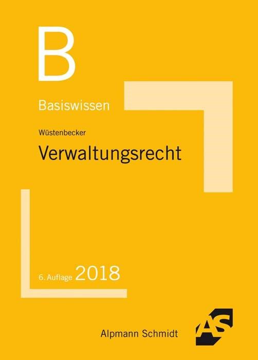 Basiswissen Verwaltungsrecht | Wüstenbecker | 6. Auflage | Buch (Cover)