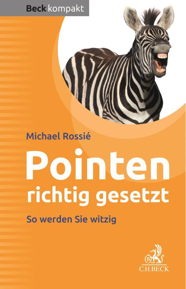 Pointen richtig gesetzt | Rossié, 2019 | Buch (Cover)