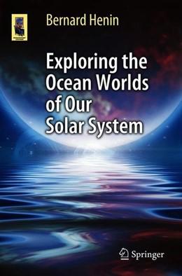 Abbildung von Henin | Exploring the Ocean Worlds of Our Solar System | 1st ed. 2018 | 2018