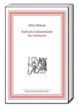 Abbildung von Höfler   Kultische Geheimbünde der Germanen   2018