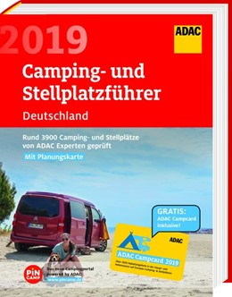 Abbildung von ADAC Camping- und Stellplatzführer Deutschland 2019 | 2019 | Rund 3900 Camping- und Stellpl...