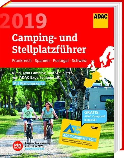 ADAC Camping- und Stellplatzführer Frankreich, Spanien, Portugal, Schweiz 2019, 2019 | Buch (Cover)