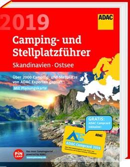 Abbildung von ADAC Camping- und Stellplatzführer Skandinavien, Ostsee 2019 | 2019 | Über 2000 Camping- und Stellpl...