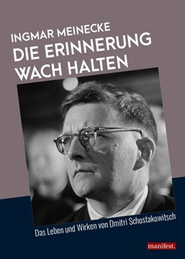 Abbildung von Meinecke | Die Erinnerung wach halten | 2018 | Das Leben und Wirken von Dmitr...