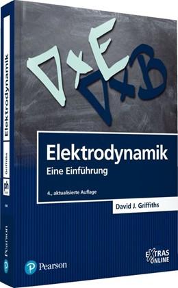 Abbildung von Griffiths | Elektrodynamik | 4., aktualisierte Auflage | 2018 | Eine Einführung