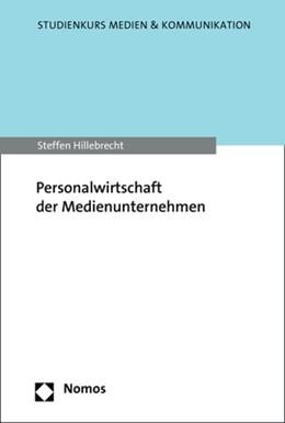 Abbildung von Hillebrecht | Personalwirtschaft der Medienunternehmen | 2018