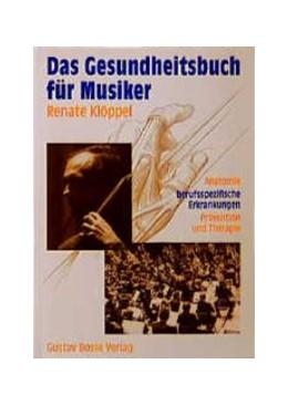 Abbildung von Klöppel | Das Gesundheitsbuch für Musiker | 2008 | Anatomie - berufsspezifische E...