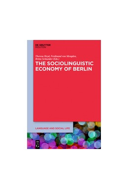 Abbildung von Heyd / von Mengden / Schneider | The Sociolinguistic Economy of Berlin | 2019 | Cosmopolitan Perspectives on L... | 17