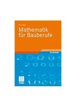 Abbildung von Lübbe   Mathematik für Bauberufe   2008