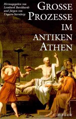 Abbildung von Burckhardt, Leonhard / Ungern-Sternberg, Jürgen von | Große Prozesse im antiken Athen | 2000