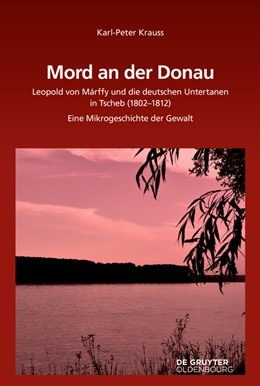 Abbildung von Krauss | Mord an der Donau | zahlreiche Abb | 2018