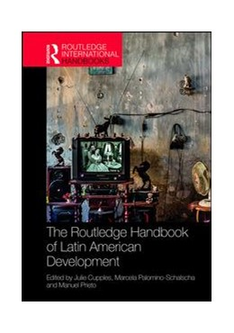 Abbildung von Cupples / Palomino-Schalscha | The Routledge Handbook of Latin American Development | 1. Auflage | 2018 | beck-shop.de
