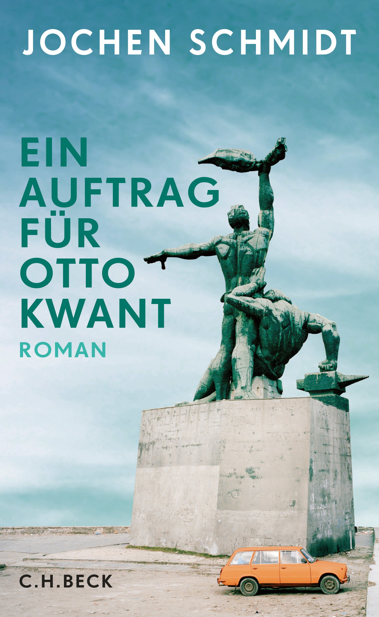 Ein Auftrag für Otto Kwant   Schmidt, Jochen, 2019   Buch (Cover)