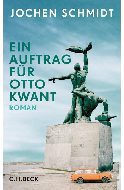Cover: Jochen Schmidt, Ein Auftrag für Otto Kwant