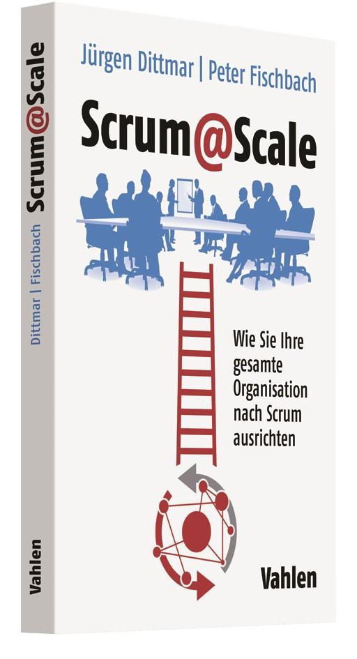 Scrum@Scale | Dittmar / Fischbach, 2019 | Buch (Cover)